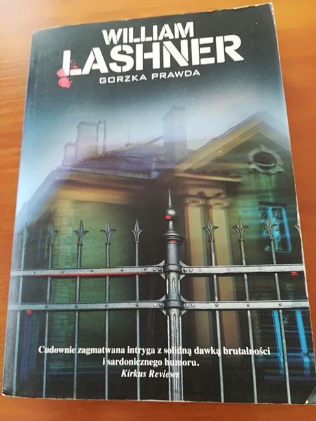 kryminały W.Lashner gorzka prawda+ A. Kava granice szaleństwa