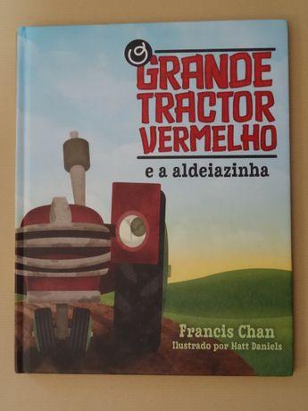 O Grande Tractor Vermelho e a Aldeiazinha de Francis Chan
