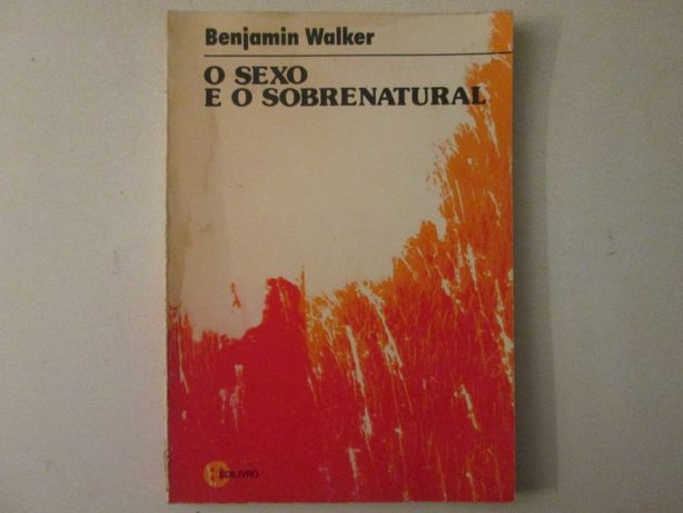 O Sexo e o Sobrenatural- Benjamin Walker