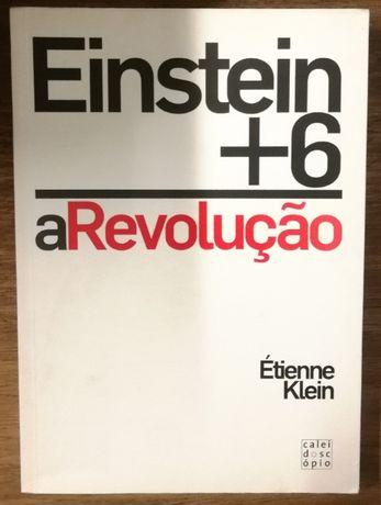einstein + 6, a revolução, étienne klein, caleidoscópio