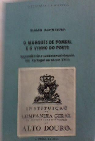 O Marquês de Pombal e o Vinho do Porto