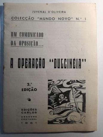 A Operação Dulcinéia - Juvenal D' Oliveira