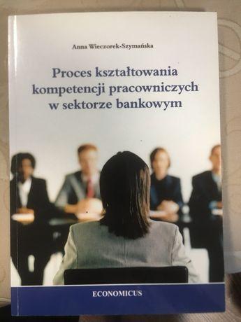 Proces kształtowania kompetencji pracowniczych w sektorze bankowym