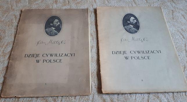 Jan Matejko - Dzieje cywilizacyi w Polsce - 1911 antyk