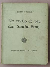 Ribeiro (Aquilino) - No cavalo de pau com Sancho Pança 1.ª edição