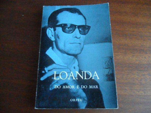 """""""Do Amor e do Mar"""" de Fernando Ferreira de Loanda"""