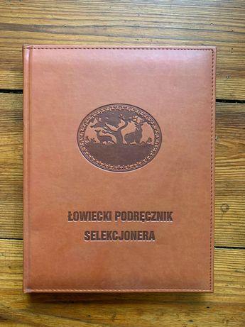Łowiecki podręcznik selekcjonera  - wydanie zaktualizowane