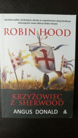 """Angus Donald """"Krzyżowiec z Sherwood"""""""