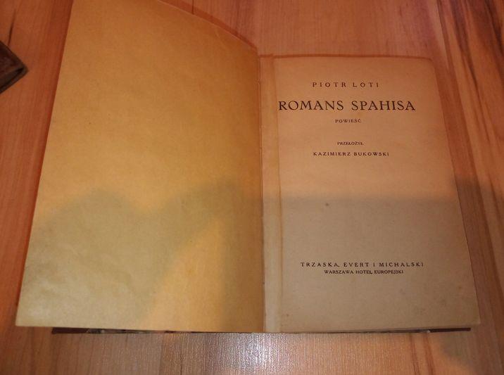 Romans Spahisa Piotr Loti Loti, Pierre 1927 Warszawa - image 1