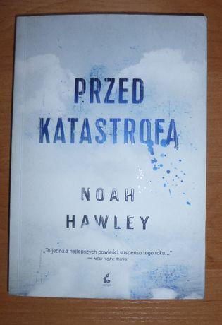 "Noah Hawley-""Przed katastrofą"""