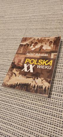 Polska XX wieku - Jerzy Topolski