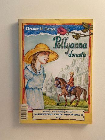 Pollyanna dorasta Eleanor H. Porter
