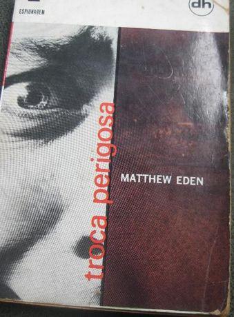 Troca Perigosa - Mathew Eden