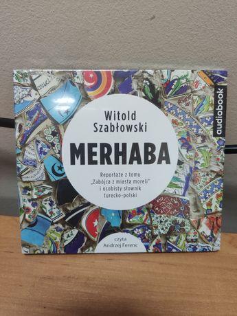 Merhaba Witold Szabłowski Reportaże nowy Audiobook