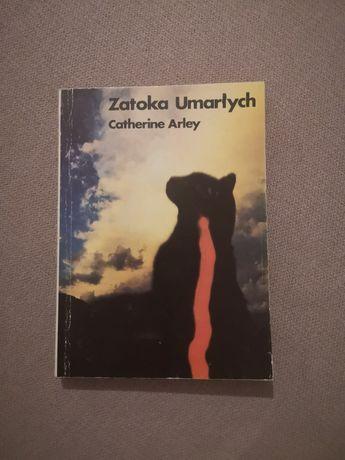 Zatoka umarłych Catherine Arley