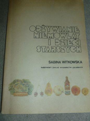 Odżywianie niemowląt i dzieci starszych - Sabina Witkowska