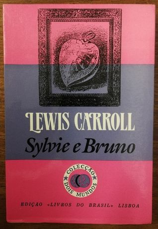 lewis carroll, sylvie e bruno, livros do brasil