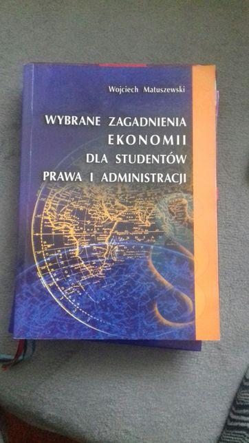 Wybrane zagadnienia ekonomii dla studentów prawa i administracji