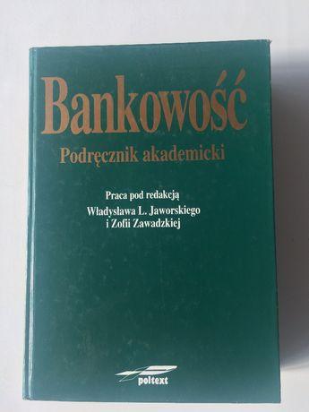 Bankowość. Podręcznik akademicki, Wł.L. Jaworski, Z. Zawadzka