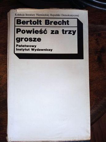 Bertolt Brecht powieść za trzy grosze