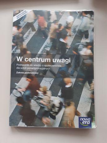 """""""W centrum uwagi"""" podręcznik do wiedzy o społeczeństwie"""