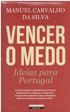 1379 - Vencer o Medo Ideias para Portugal de Manuel Carvalho da Silva