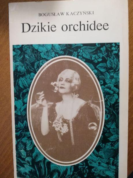 Dzikie orchideee Bogusław Kaczyński
