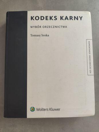 Kodeks Karny Wybór Orzecznictwa Tomasz Sroka
