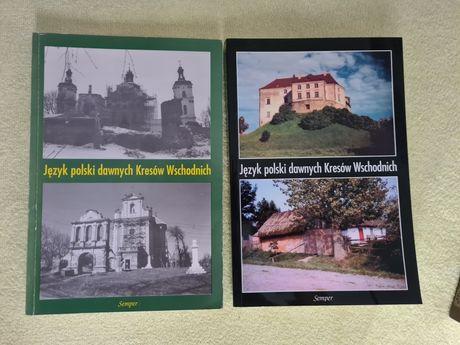 Jezyk polski dawnych Kresów Wschodnich - 2 ksiazki