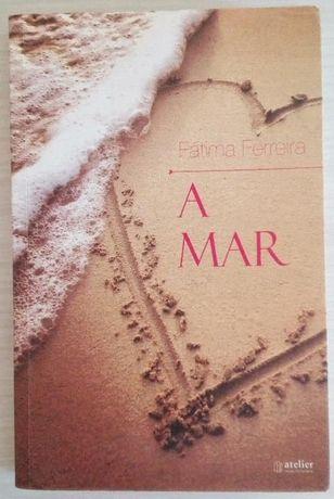 """"""" A Mar"""" de Fátima Ferreira"""