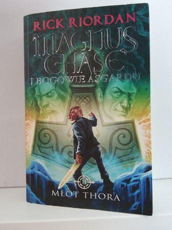 Magnus Chase I Bogowie Asgardu; MŁOT THORA część 2 serii SUPER CENA!