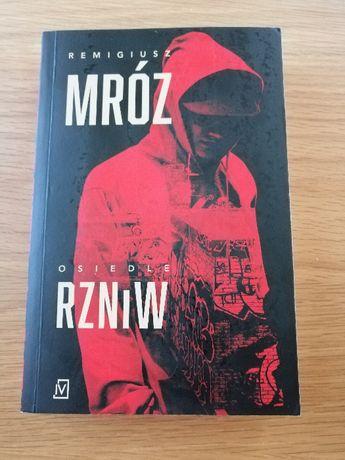 Osiedle RZNiW -Remigiusz Mróz