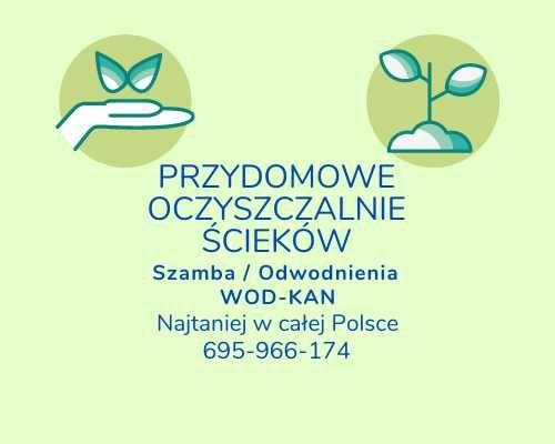 Oczyszczalnie Ścieków / Szamba / WOD-KAN / Odwodnienia