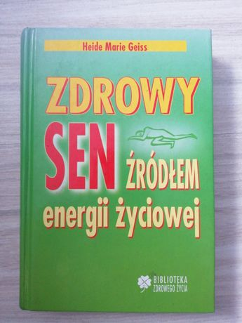 """Sprzedam książkę """" Zdrowy sen źródłem energii życiowej"""""""