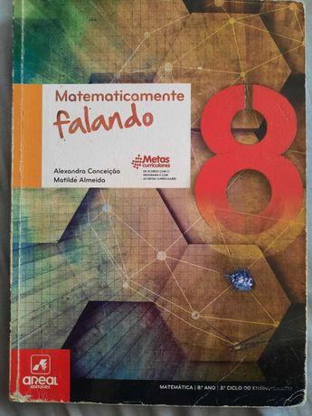 """""""Matematicamente Falando 8"""" - Manual de Matemática - 8.º Ano"""
