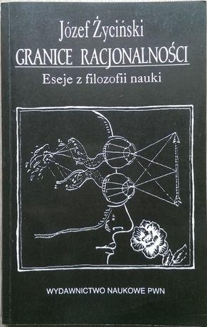 Granice racjonalności - Józef Życiński