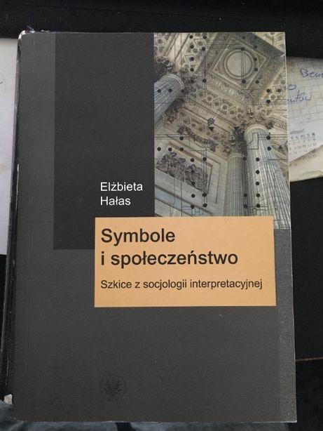 Symbole i społeczeństwo - Elżbieta Hałas
