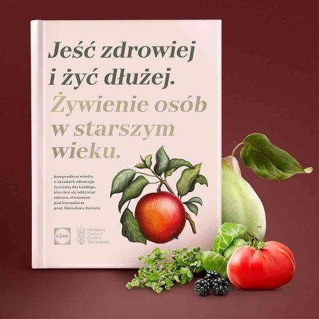 nowa książka LIDL Jeść zdrowiej i żyć dłużej Żywienie w starszym wieku