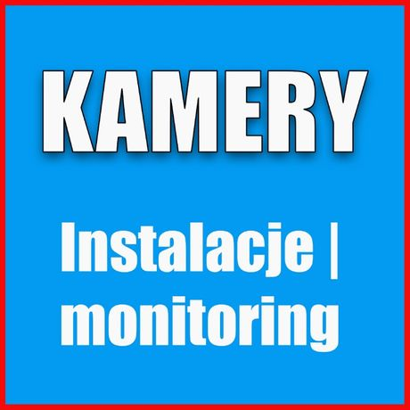 Zestaw monitoring, montaż kamer, kamery, monitoring IP, kamery HD