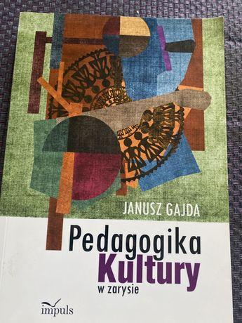 Pedagogika kultury Janusz Gajda