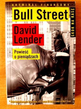 Bull Street kryminał finansowy