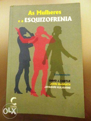 """Vendo livro """"As mulheres e a esquizofrenia"""" - David Castle"""