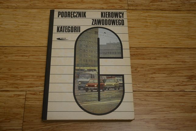 Podręcznik kierowcy zawodowego kategorii C - (rok wyd. 1985)