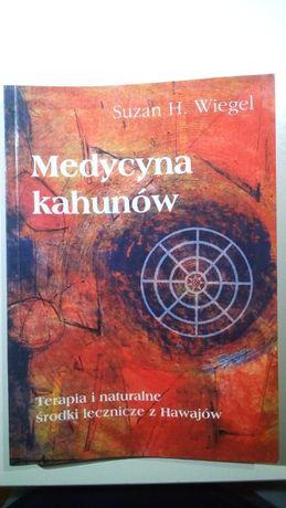 Medycyna Kahunów,Suzan H.Wiegel