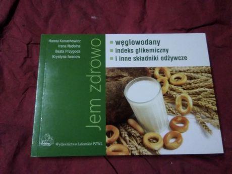Jem zdrowo, węglowodany, indeks glikemiczny i inne składniki odżywcze