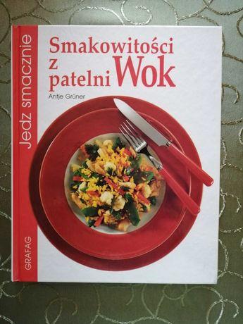 Smakowitości z patelni Wok książka kucharska tanio