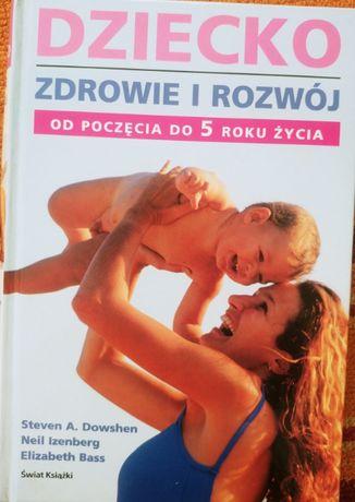 """Książka """"Dziecko -zdrowie i rozwój"""""""