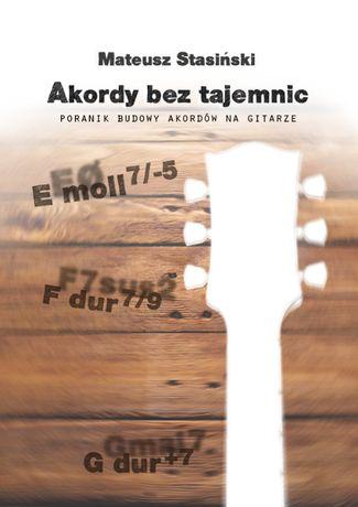 Akordy Bez Tajemnic eBook Szkoła gry na Gitarze