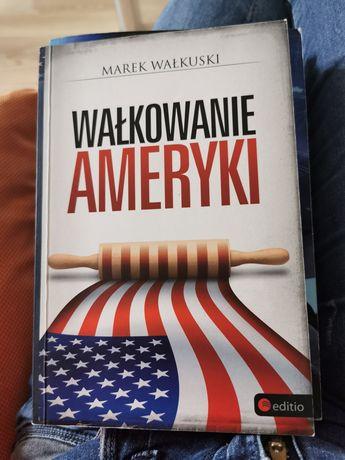 Wałkowanie Ameryki Marek Wałkuski