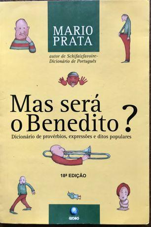 Mas será o Benedito? Dicionário de provérbios de Mário Prata